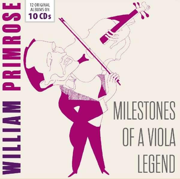 Milestones of a Viola Legend - William Primrose - Musik - MEMBRAN - 4053796005236 - 24/5-2019