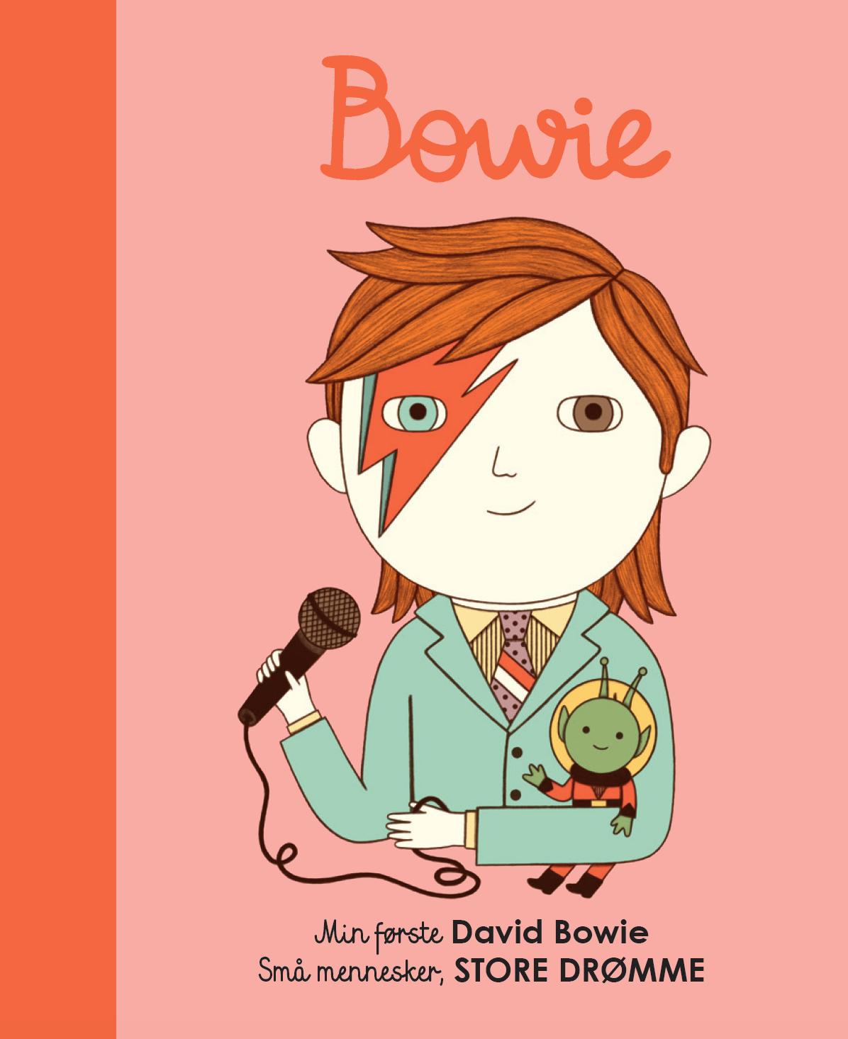 Små mennesker, store drømme: Min første David Bowie - Maria Isabel Sanchez Vegara - Bøger - Forlaget Albert - 9788793752238 - 26/5-2020