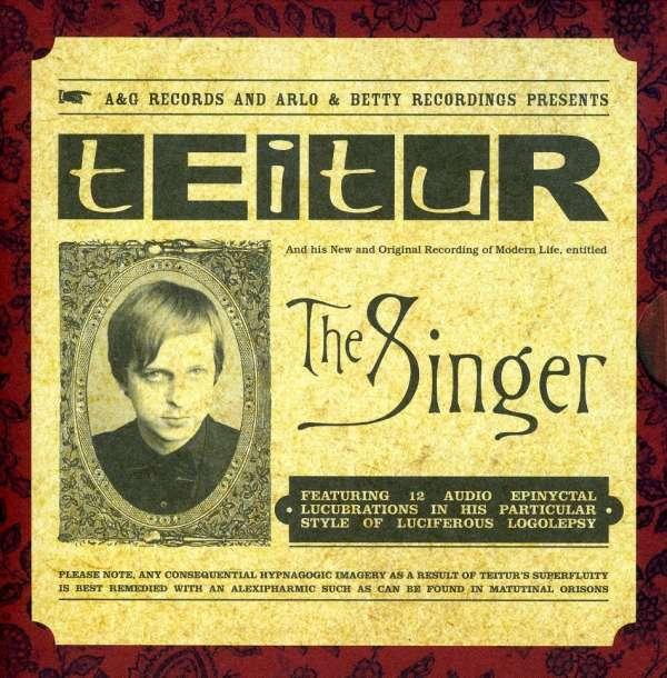 Singer - Teitur - Musik - A&G - 5065001130243 - 24/3-2009