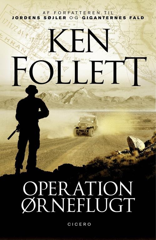 Operation Ørneflugt - Ken Follett - Bøger - Cicero - 9788763847254 - 24/2-2017