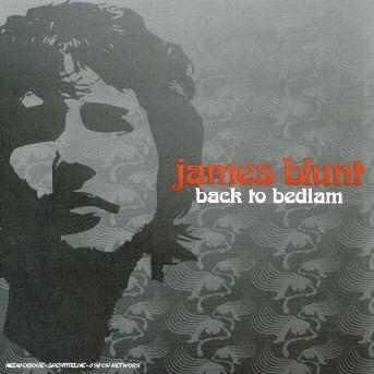 Back To Bedlam - James Blunt - Musik - East West Records UK Ltd - 0075678375255 - 12/10-2004