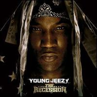 Recession - Young Jeezy - Musik - DEF JAM - 0602517760264 - 2/9-2008