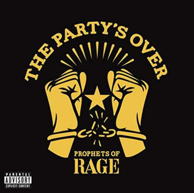 The Party's over - Prophets of Rage - Musik - CAROLINE - 0864252000269 - 25/11-2016