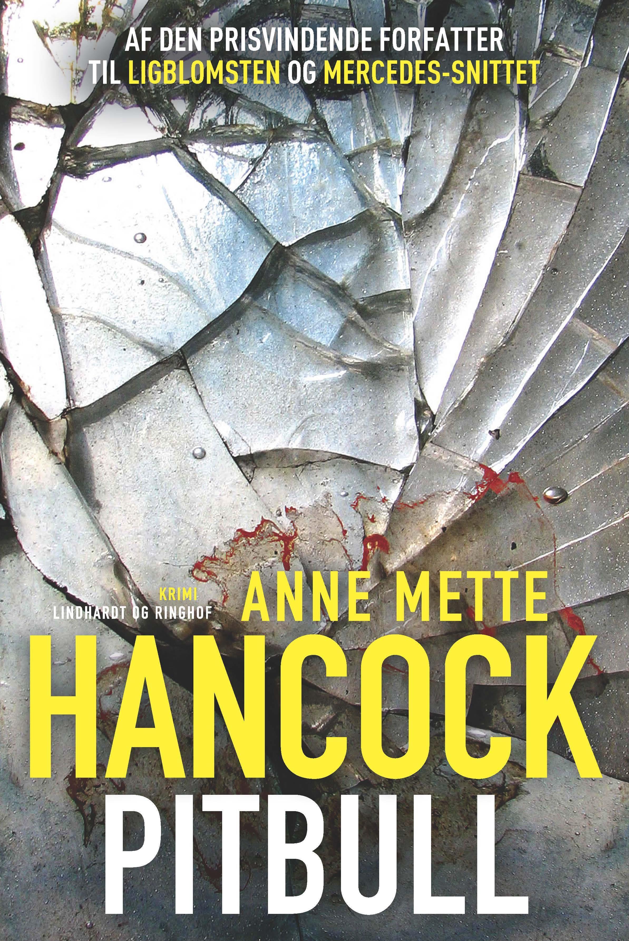 Pitbull - Anne Mette Hancock - Bøger - Lindhardt og Ringhof - 9788711693278 - 2/1-2020