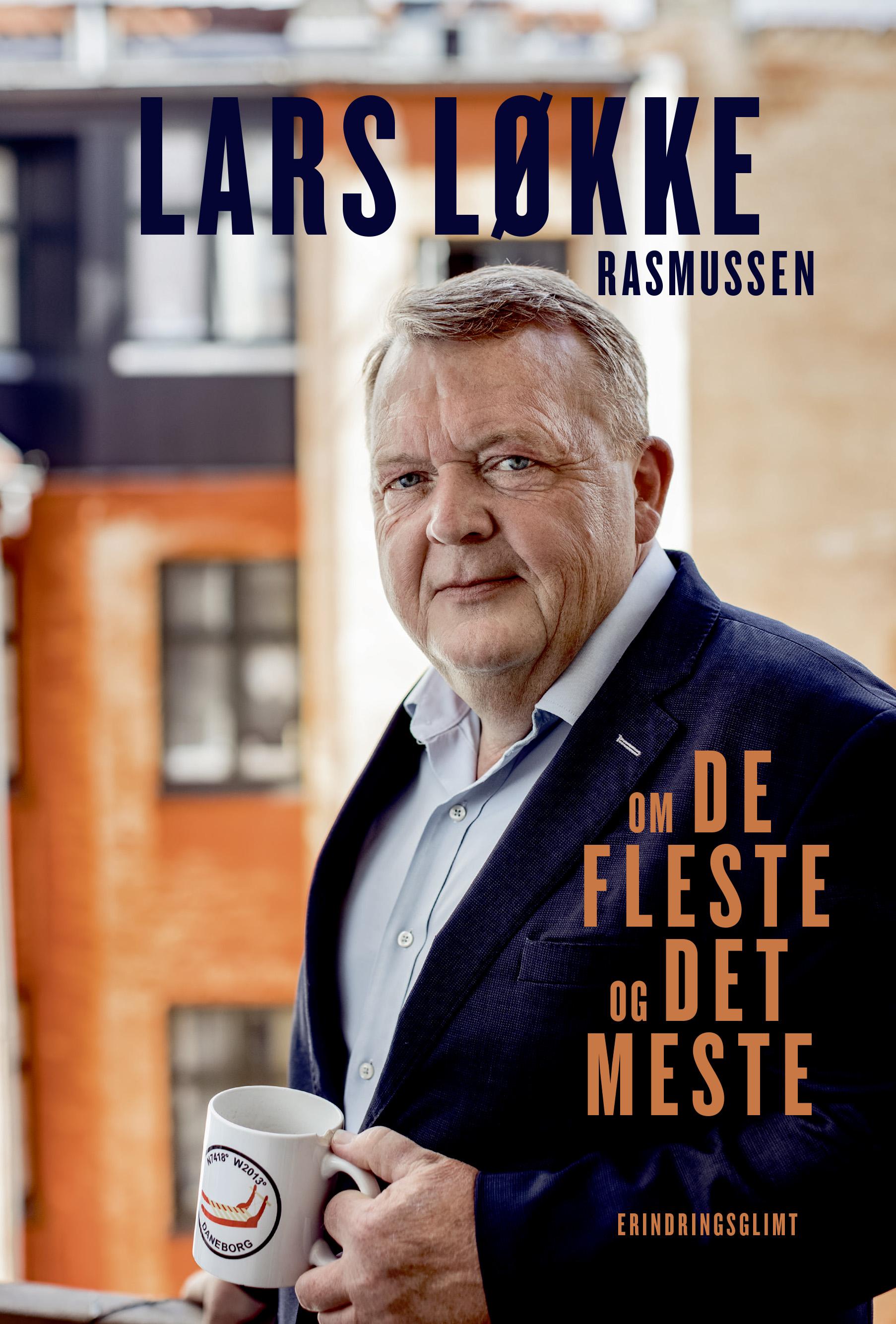 Om de fleste og det meste - Lars Løkke Rasmussen - Bøger - Politikens Forlag - 9788740062281 - 31/8-2020