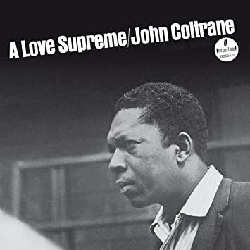 A Love Supreme - John Coltrane - Musik - VERVE - 0602508889288 - 9/10-2020