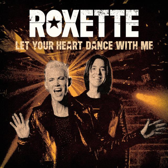 Let Your Heart Dance With Me - Roxette - Musik - Roxette Recordings (PLG Licens - 5054197080289 - 9/10-2020