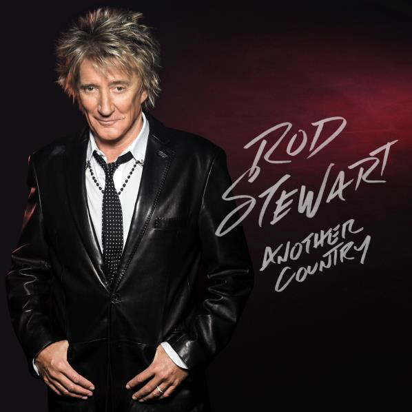 Another Country - Rod Stewart - Musik -  - 0602547461292 - 23/10-2015