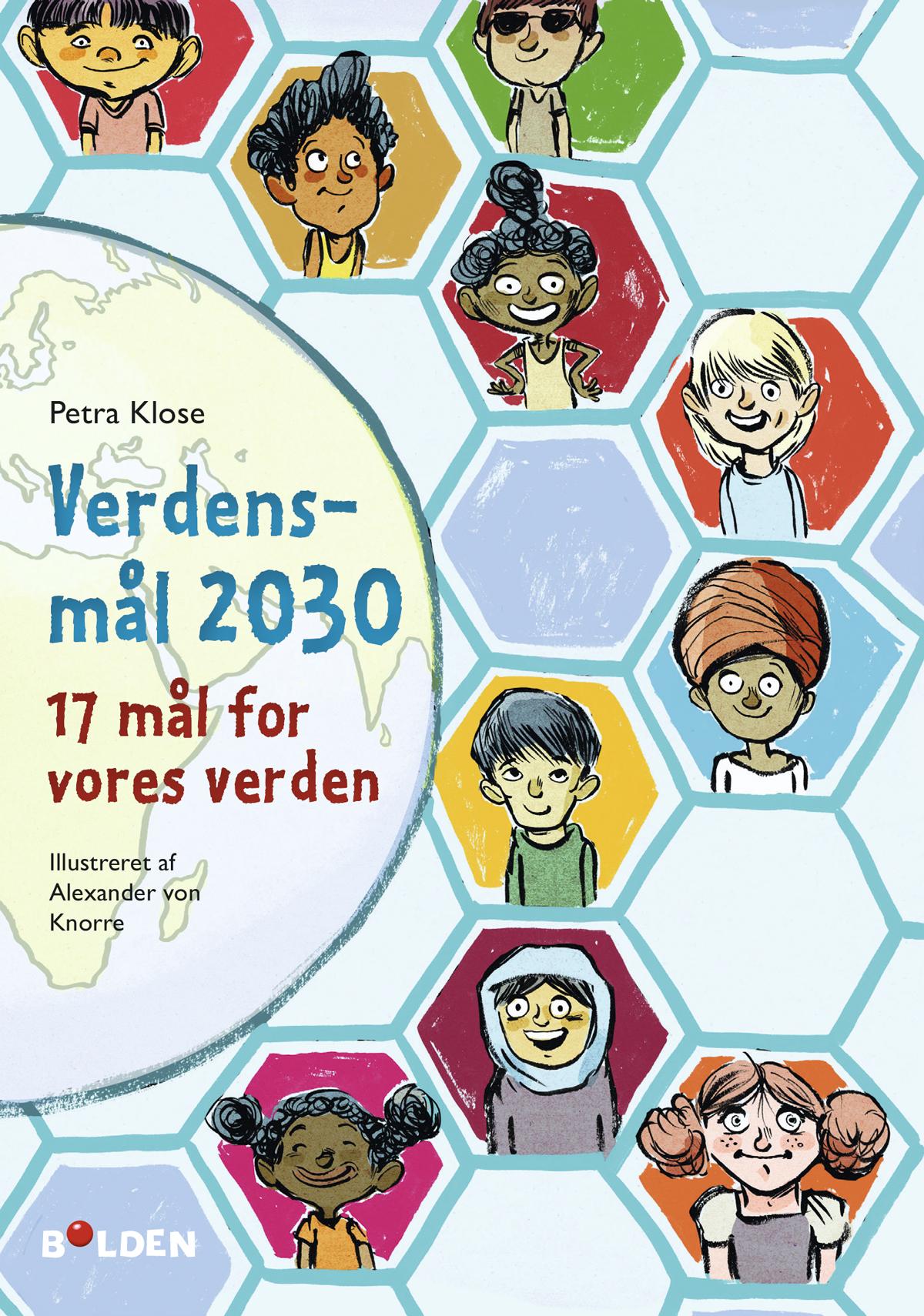 Verdensmål 2030 - Petra Klose - Bøger - Forlaget Bolden - 9788772053301 - 25/11-2019