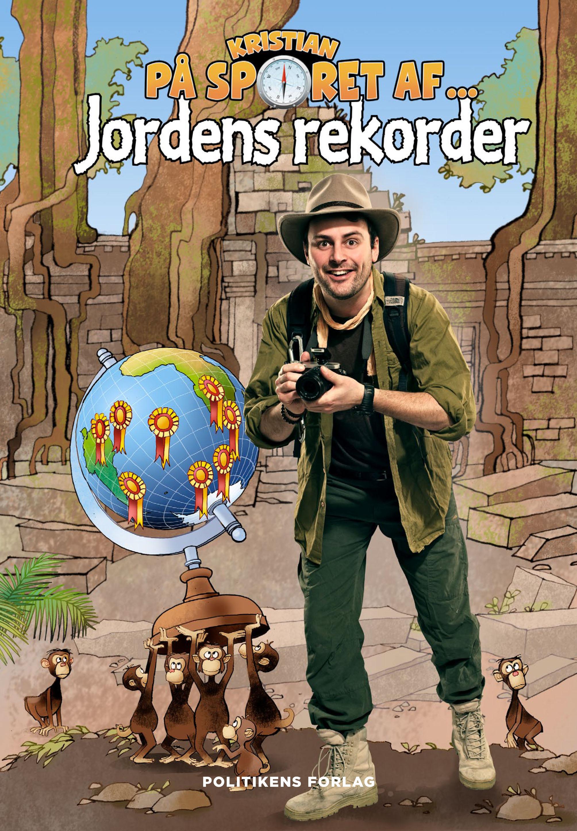 Kristian på sporet af jordens rekorder - Kristian Gintberg - Bøger - Politikens Forlag - 9788740062311 - 18/9-2020