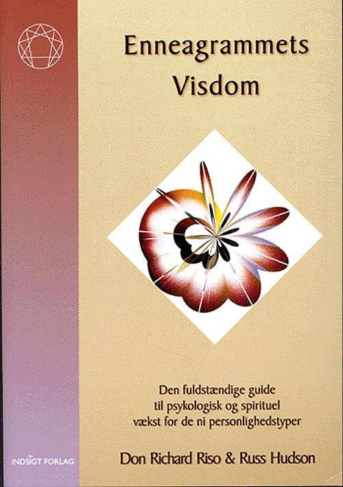Enneagrammets Visdom - Don Richard Riso Russ Hudson - Bøger - Indsigt Forlag - 9788799040315 - 8/6-2020