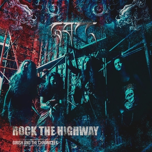 Rock the Highway - Girish & the Chronicles - Musik - LIONS PRIDE - 0761847431319 - 8/5-2020
