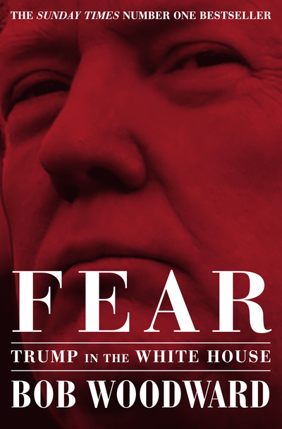 Fear: Trump in the White House - Bob Woodward - Bøger - Simon & Schuster Ltd - 9781471181320 - 10/9-2019