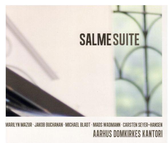 Salmesuite - Aarhus Domkirkes Kantori - Musik - LongLife Records - 5707471025321 - 13/6-2012