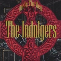 Out in the West - Indulgers - Musik - Ccr - 0742187536322 - 4/7-2006
