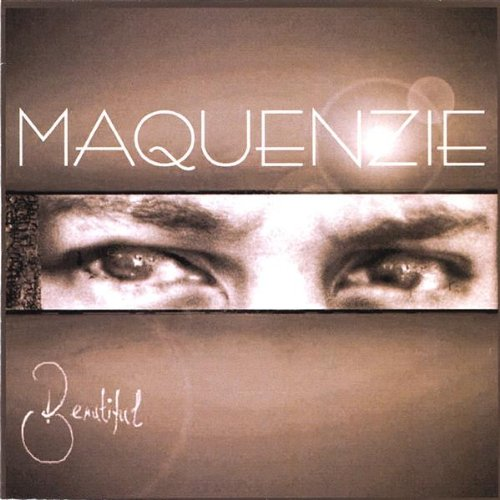 Beautiful - Maquenzie - Musik - RL-2 - 0880892000322 - 15/4-2003
