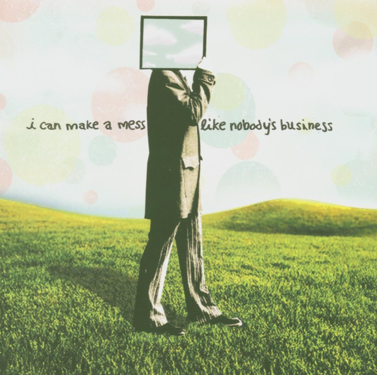 S/t - I Can Make a Mess Like Nobody? - Musik - Drive Thru - 5050749600325 - 11/9-2015