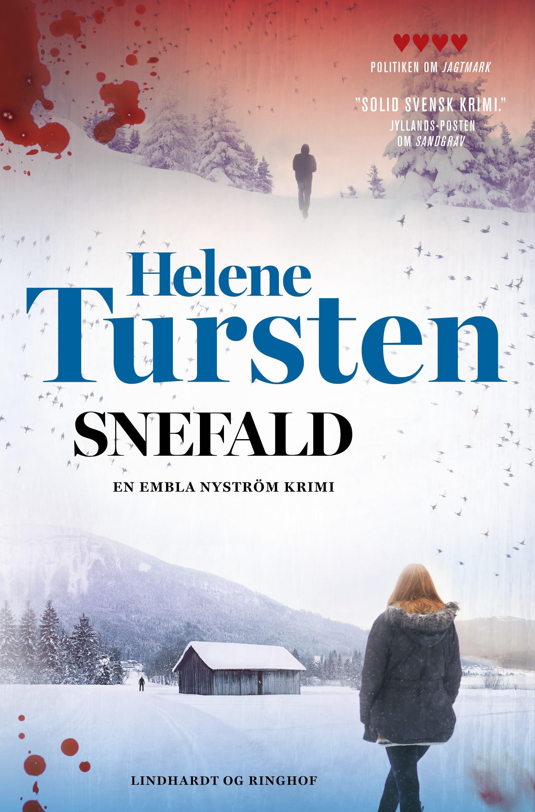 Embla Nyström: Snefald - Helene Tursten - Bøger - Lindhardt og Ringhof - 9788711986325 - 13/8-2020