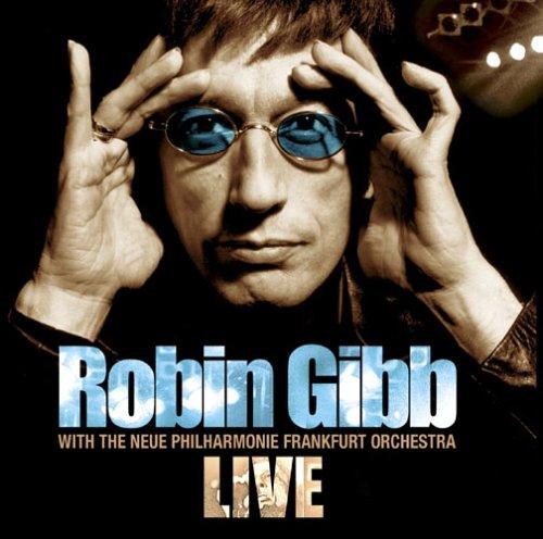 Live - Robin Gibb - Musik - EAGLE - 0826992007328 - 31/8-2009