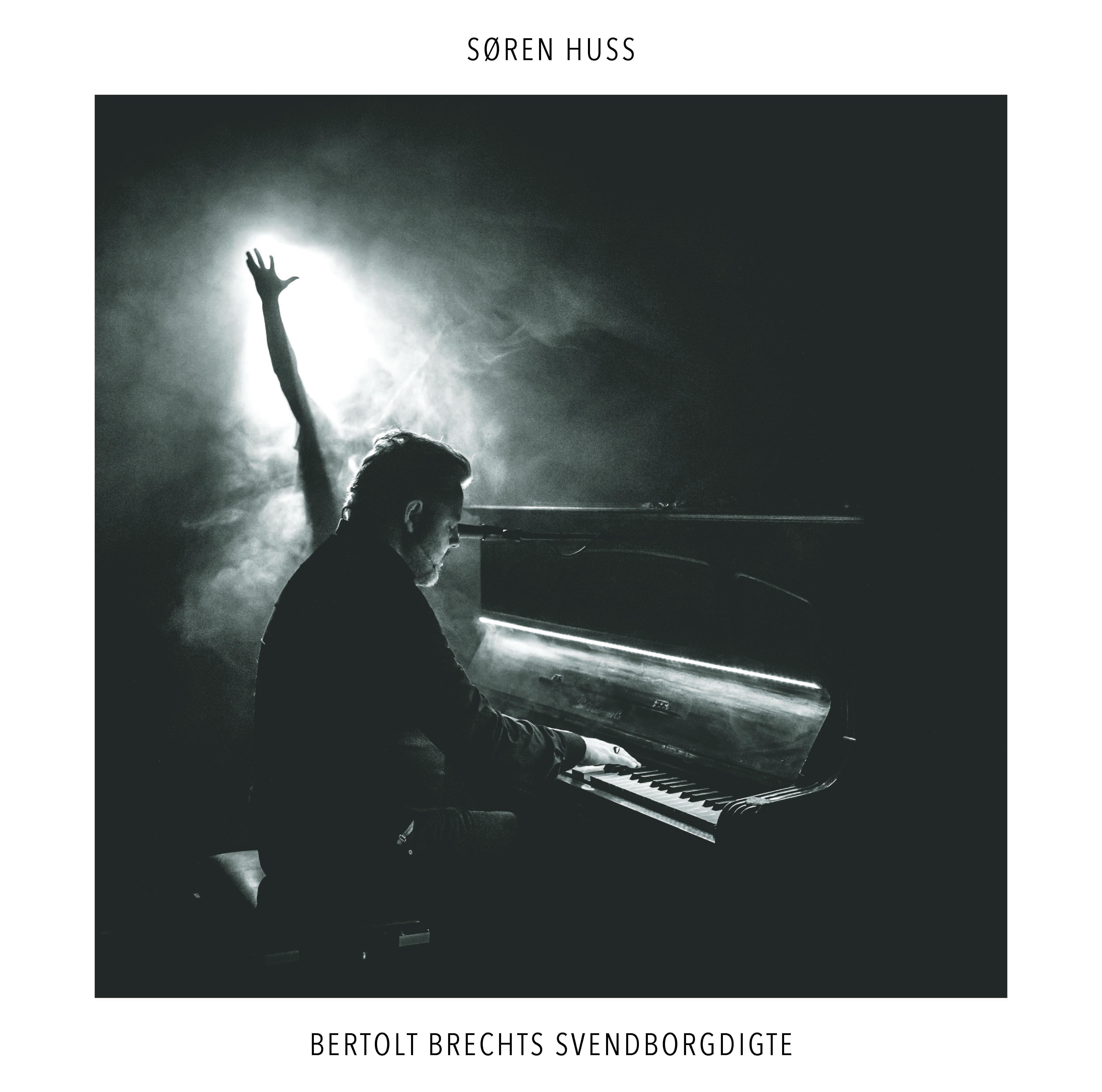 Bertolt Brechts Svendborgdigte - Søren Huss - Musik -  - 7350007483331 - 1/6-2018