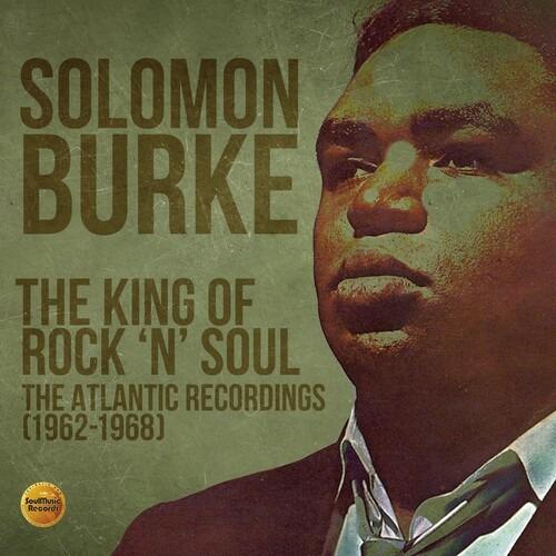 King of Rock 'n' Soul - the Atlantic Recordings (1962-1968) - Solomon Burke - Musik - SOULMUSIC RECORDS - 5013929089334 - 28/8-2020