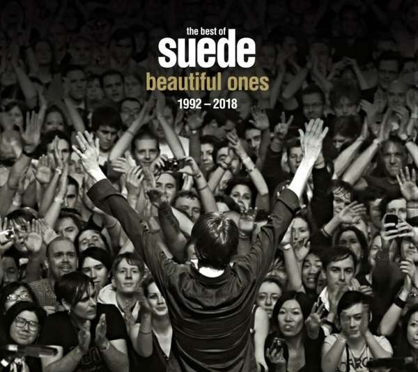 Beautiful Ones: The Best of Suede 1992–2018 - Suede - Musik - EDSEL - 0740155727338 - 9/10-2020