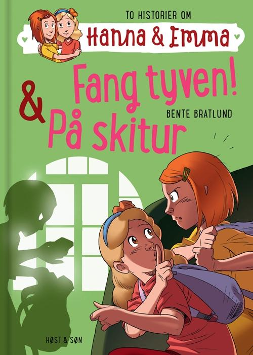 Hanna & Emma 5. Fang tyven/På skitur - Bente Bratlund - Bøger - Høst og Søn - 9788763841344 - 9/10-2015