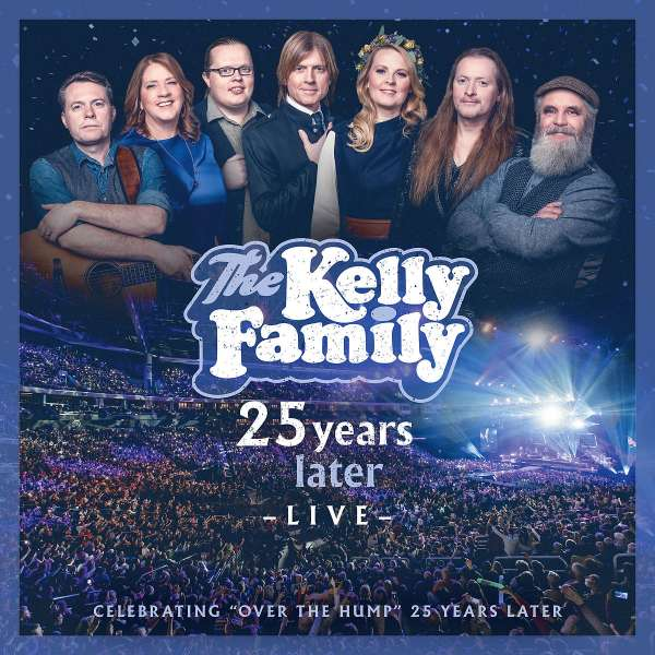 25 Years Later - Live - Kelly Family - Musik - UNIVERSAL - 0602508691355 - 3/4-2020