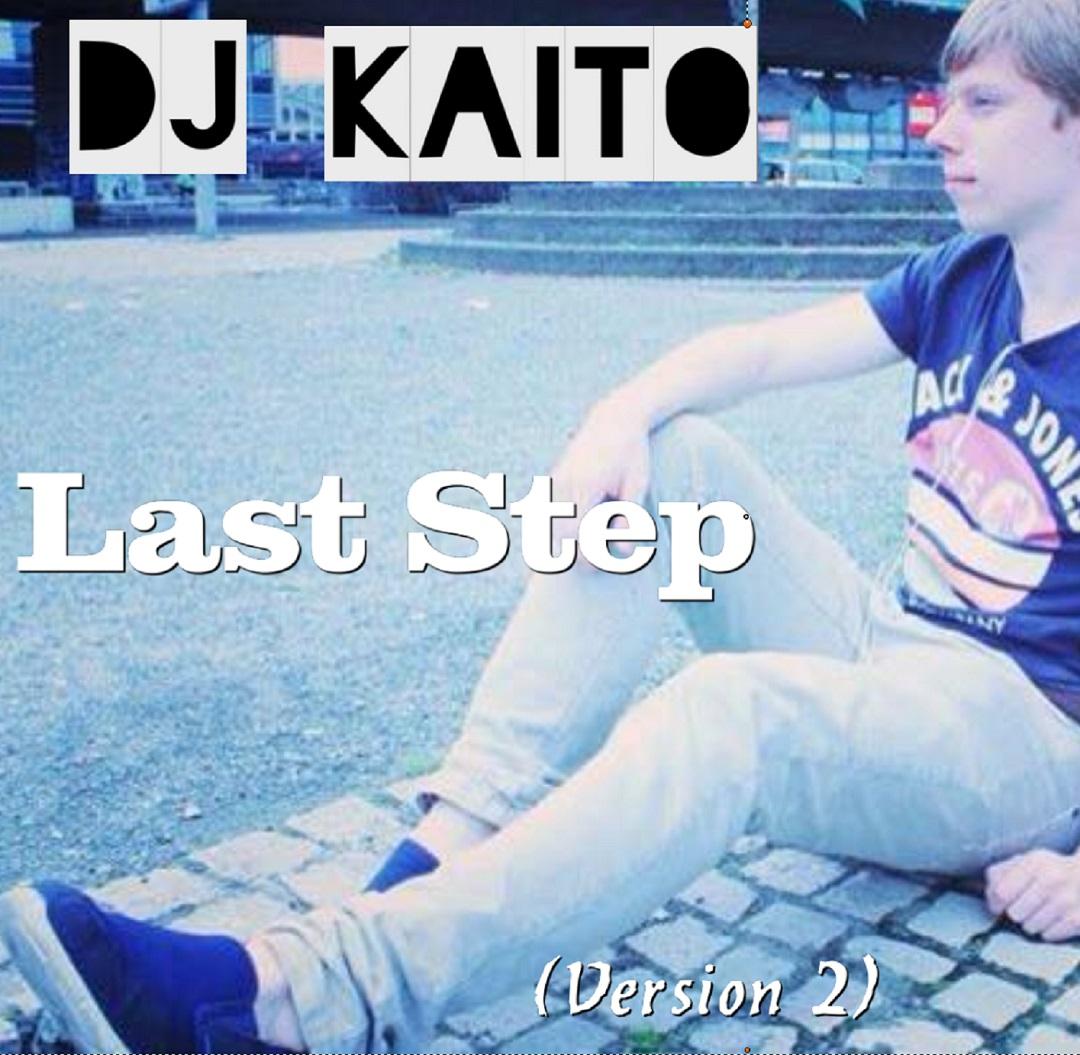 Last Step (Version 2) - DJ Kaito - Musik - Vier Sterne Deluxe - 0191061231356 - 9/1-2017