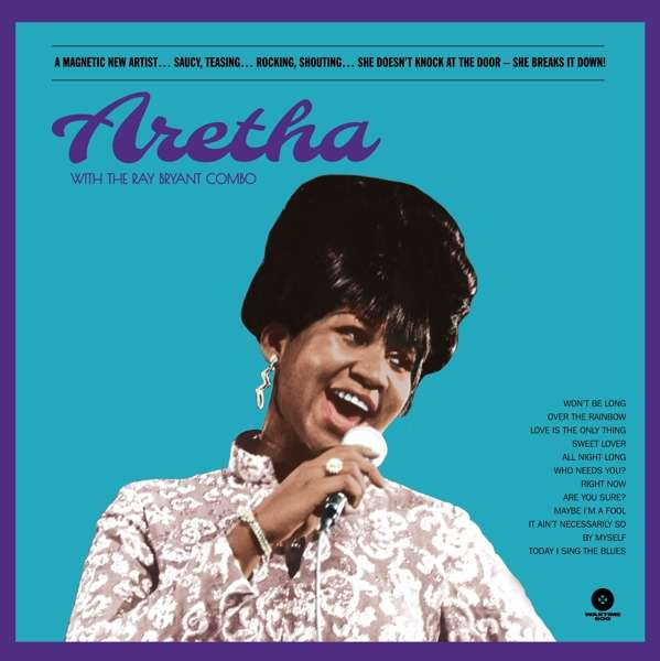 Aretha - With The Ray Bryant Combo - Aretha Franklin - Musik - WAXTIME 500 - 8436559466356 - 1/6-2019