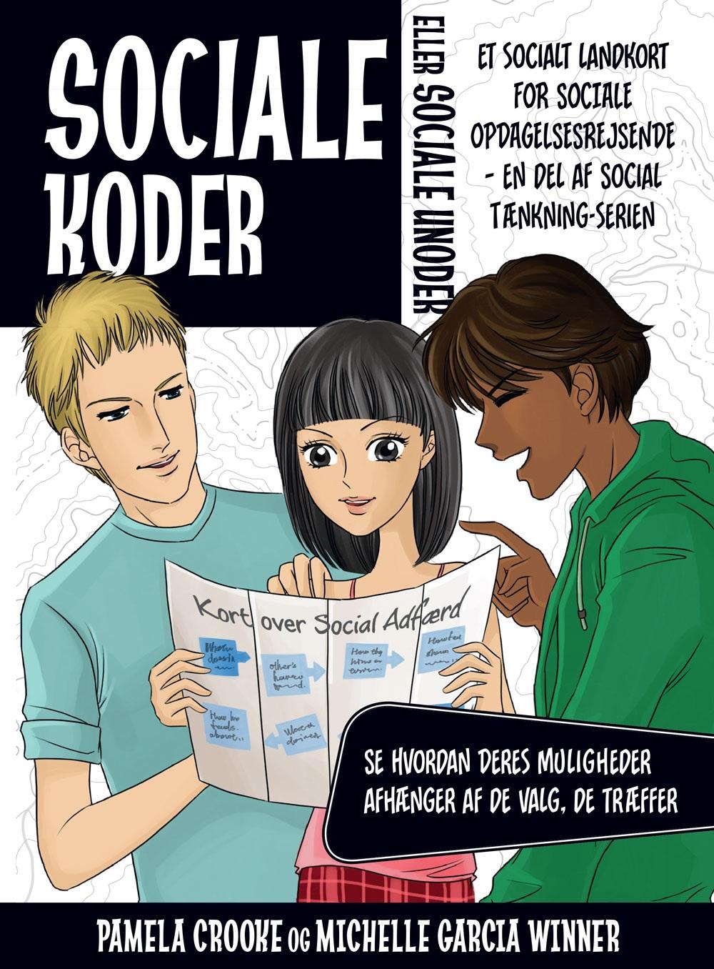 Sociale koder eller sociale unoder - Michelle Winner og Pamela Crooke - Bøger - Forlaget Pressto ApS - 9788793716360 - 4/11-2019