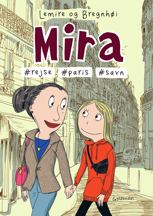 Mira: Mira 4 - Mira #rejse #Paris #savn - Sabine Lemire - Bøger - Gyldendal - 9788702294361 - 23/6-2020