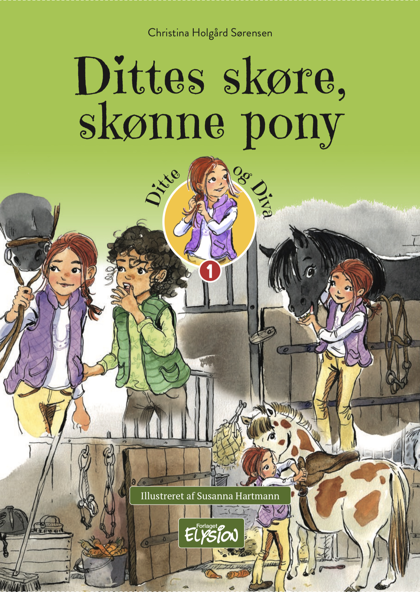 Ditte og Diva 1: Dittes skøre, skønne pony - Christina Holgård Sørensen - Bøger - Forlaget Elysion - 9788772148366 - 1/8-2020