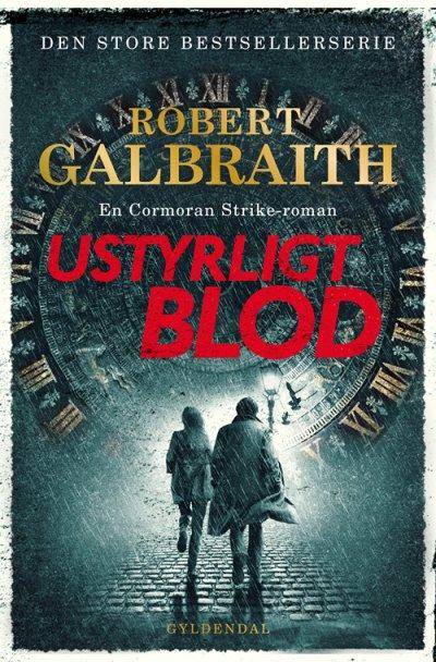 Ustyrligt blod - Robert Galbraith - Bøger - Gyldendal - 9788702307375 - 24/9-2020