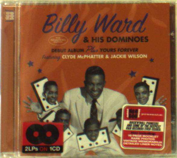 Debut Album / Yours Forever - Billy Ward & His Dominoes - Musik - HOO DOO RECORDS - 8436559464376 - 2018
