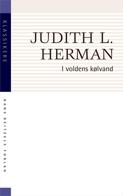 Klassikere: I voldens kølvand - Judith Lewis Herman - Bøger - Gyldendal - 9788702309393 - 25/9-2020