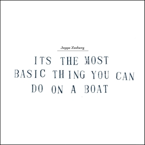 It's the Most Basic Thing - Jeppe Zeeberg - Musik - BFOOT - 5707471033395 - 22/5-2014