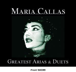Greatest Arias & Duetes - Maria Callas - Musik - DEJA VU - 0076119510396 - 12/2-2007