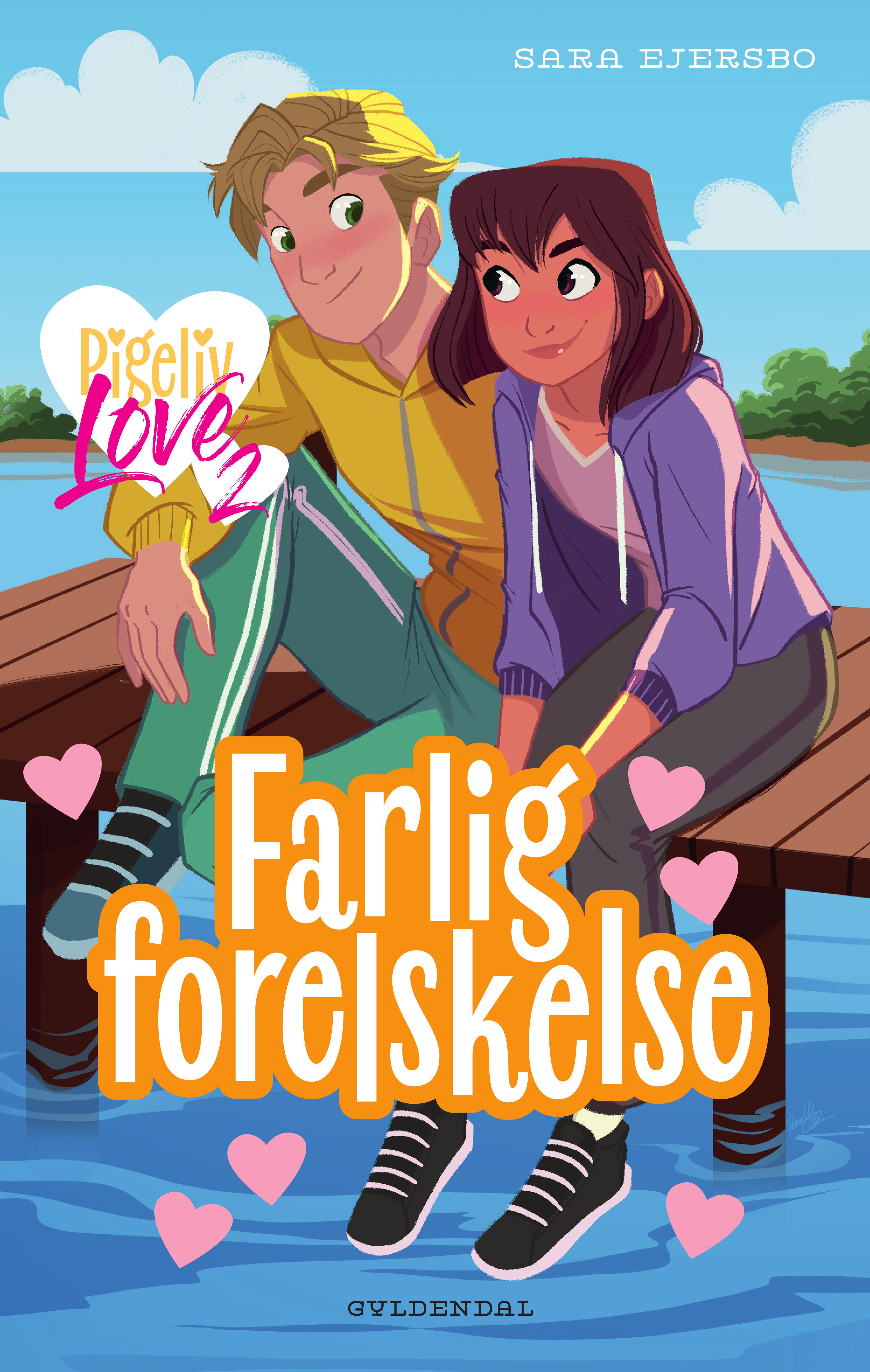 Pigeliv LOVE: Pigeliv LOVE 2 - Farlig forelskelse - Sara Ejersbo - Bøger - Gyldendal - 9788702301410 - 22/6-2020