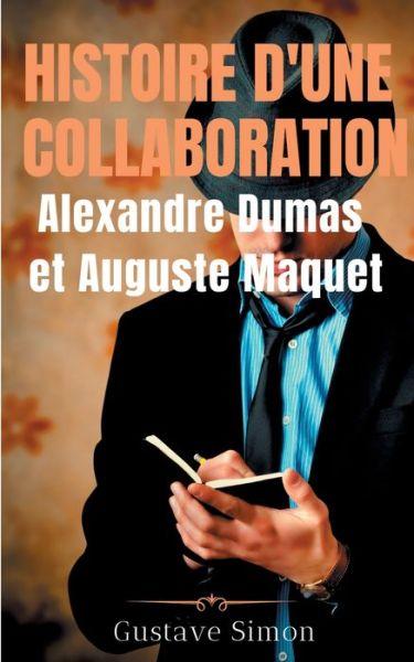Histoire d'une collaboration : Al - Simon - Bøger -  - 9782322236411 - 30/7-2020