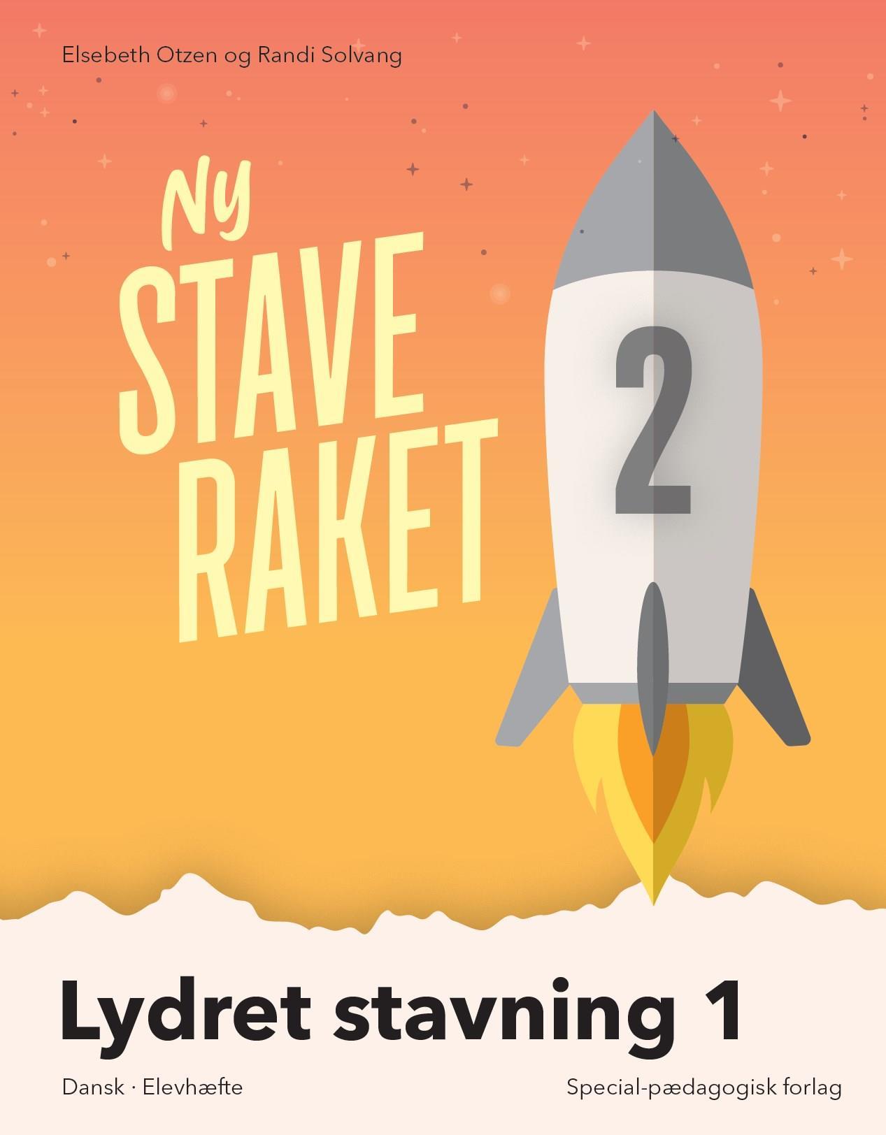 Ny Staveraket: Ny Staveraket, Lydret stavning 1 - Elsebeth Otzen; Randi Solvang - Bøger - Alinea - 9788723540416 - 19/8-2019