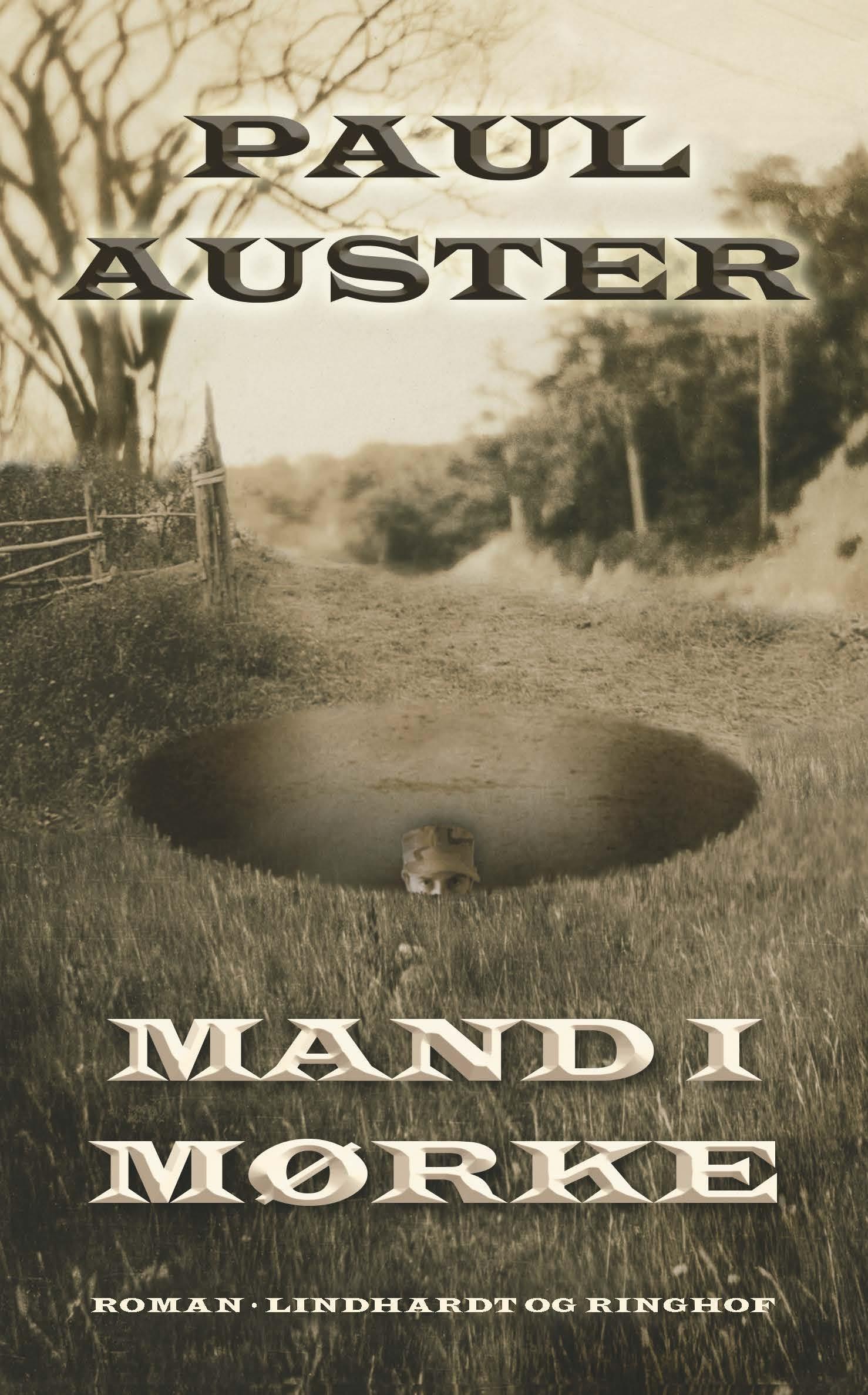 Mand i mørke - Paul Auster - Bøger - Lindhardt og Ringhof - 9788711442418 - 20/8-2019