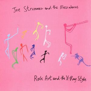 Rock Art & the X-ray Styl - Joe Strummer - Musik - MERCURY - 0731454665421 - 14/10-1999