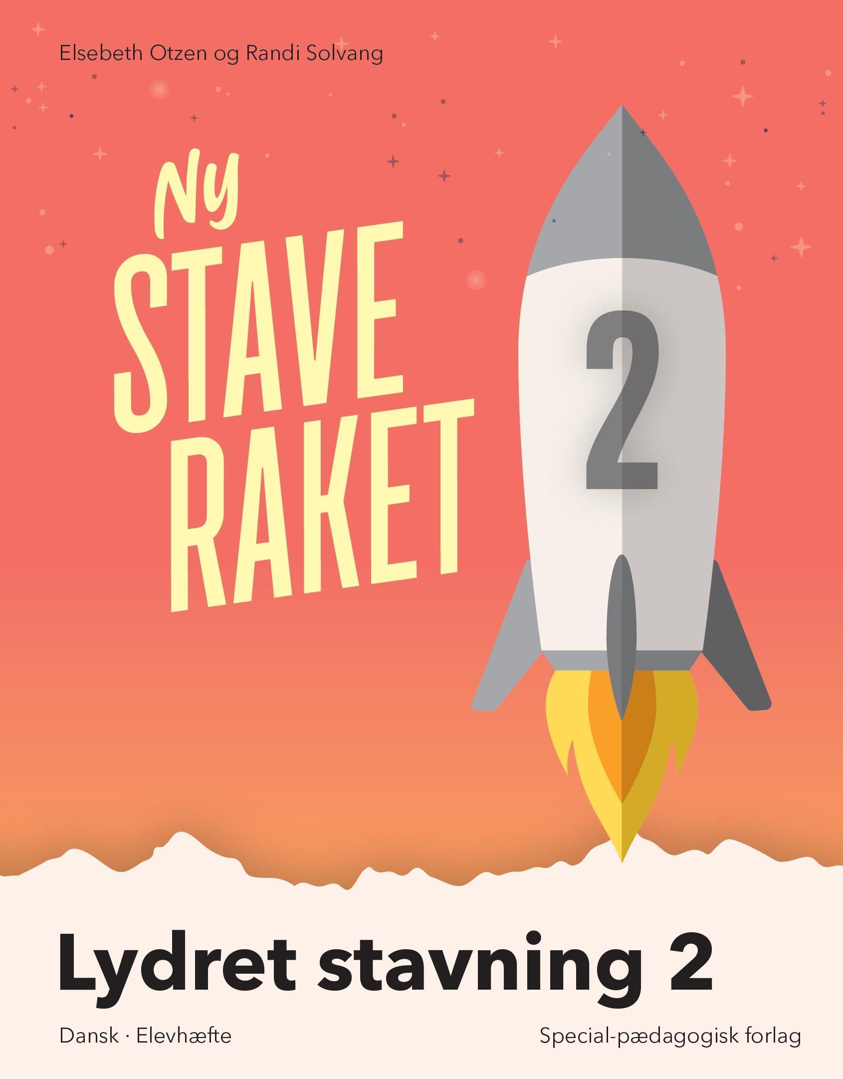 Ny Staveraket: Ny Staveraket, Lydret stavning 2 - Elsebeth Otzen; Randi Solvang - Bøger - Alinea - 9788723540423 - 19/8-2019