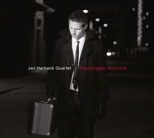 Copenhagen Nocturne - Jan -quartet- Harbeck - Musik - STUNT - 0663993110424 - 15/3-2019