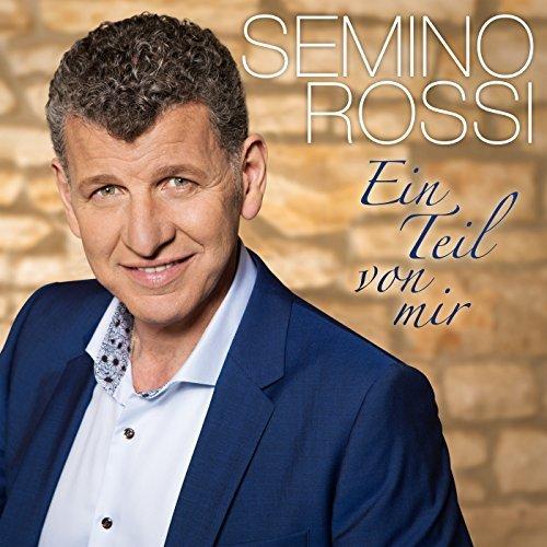 Ein Teil Von Mir - Semino Rossi - Musik - Sony Owned - 0889854061425 - 23/6-2017