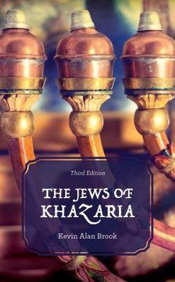 The Jews of Khazaria - Kevin Alan Brook - Bøger - Rowman & Littlefield - 9781538103425 - 9/2-2018