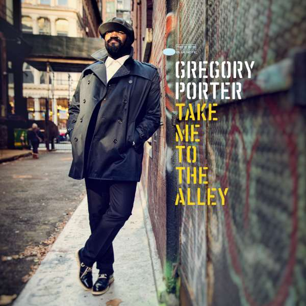 Take Me to the Alley - Gregory Porter - Musik - BLUE NOTE - 0602547814432 - 6/5-2016