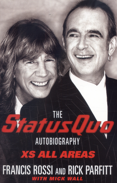 Xs All Areas - The Status Quo Autobiography -  - Bøger - Pan Macmillan - 9781509859436 - 24/2-2017