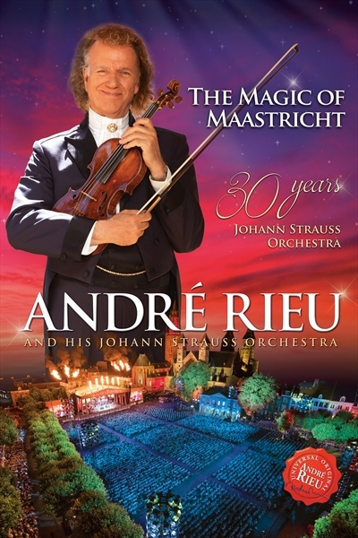 The Magic of Maastricht - 30 Years of the Johan Strauss - Andre Rieu - Musik - POLYDOR - 0602557900439 - 24/11-2017